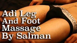 Adi Leg and Foot Massage at Salman House | Leg And Foot Massage Techniques and Tips | ASMR