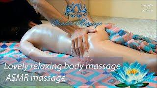 Lovely relaxing body massage | ASMR massage
