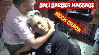 ASMR :TURKISH AND INDONESIA  BARBER MASSAGE : (NECK CRACK ) head , arm ,back , face massage : (BALI)