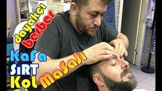 ASMR turkish massage barber  DAYAKÇI BERBER  Face,Head and Body Massage kafa , sırt , kol masajı